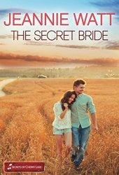 The Secret Bride (Marvells of Montana #1; Secrets of Cherry Lake #5) Book Pdf
