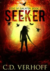 Seeker (Rise of Galatia, #2) Pdf Book