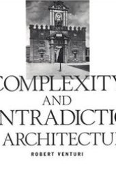 Complexity and Contradiction in Architecture Pdf Book