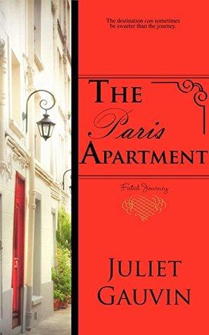 The Paris Apartment: Fated Journey (The Irish Heart, #3)