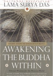 Awakening the Buddha Within: Eight Steps to Enlightenment Pdf Book