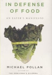 In Defense of Food: An Eater's Manifesto Pdf Book