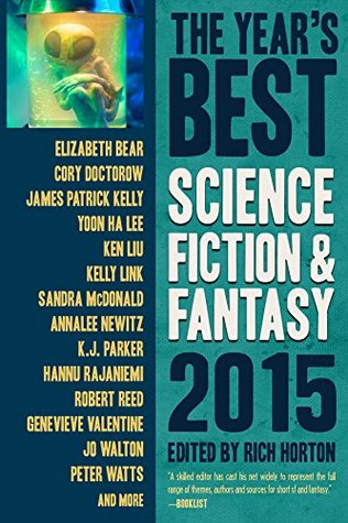 The Year's Best Science Fiction & Fantasy 2015 Edition