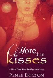 More Than Kisses (More Than Water, #1.1) Pdf Book