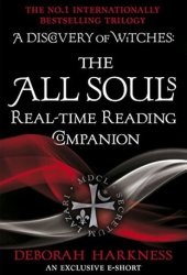 The All Souls Real-Time Reading Companion Pdf Book