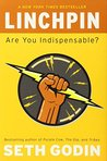 Linchpin: Are You Indispensable?