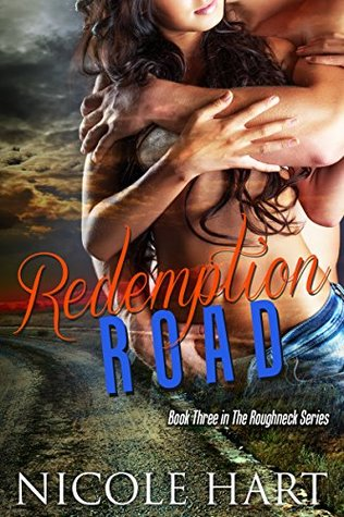 Redemption Road (The Roughneck Series, #3)