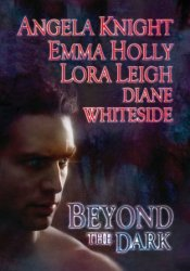 Beyond the Dark (Includes: Tale of the Demon World, #5; Breeds, #10.5; Wolf Breeds, #5) Pdf Book