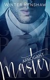 Arrogant Master (Arrogant, #2)