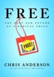 Free: The Future of a Radical Price Pdf Book