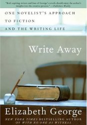 Write Away: One Novelist's Approach to Fiction and the Writing Life Pdf Book