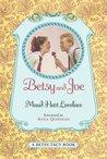 Betsy and Joe (Betsy-Tacy, #8)