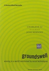 Groundswell: Winning in a World Transformed by Social Technologies Pdf Book