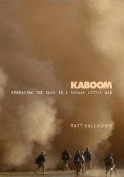 Kaboom: Embracing the Suck in a Savage Little War Pdf Book