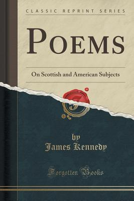 Poems: On Scottish and American Subjects