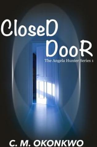 Closed Door (Angela Hunter #1) Book Pdf ePub