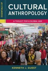 Essentials of Cultural Anthropology: A Toolkit for a Global Age Book Pdf