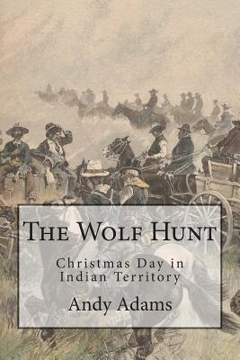 The Wolf Hunt: Christmas Day in Indian Territory