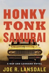 Honky Tonk Samurai (Hap and Leonard, #11) Book Pdf