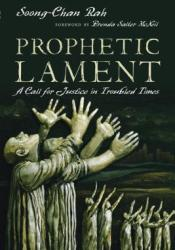 Prophetic Lament: A Call for Justice in Troubled Times Pdf Book