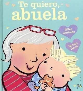 Te Quiero, Abuela