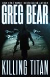 Killing Titan (War Dogs, #2)