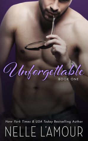 Unforgettable: Book One (A Hollywood Love Story, #1)