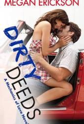 Dirty Deeds (Mechanics of Love, #3) Pdf Book
