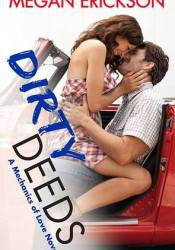 Dirty Deeds (Mechanics of Love, #3) Pdf Book
