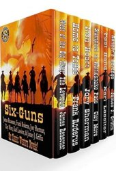 Six-Guns: Six Classic Western Novels