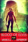 Blood of Elves (The Witcher, #3)