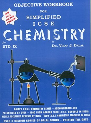 Dalal ICSE Chemistry Series: Objective Workbook for Simplified ICSE Chemistry for Class-9