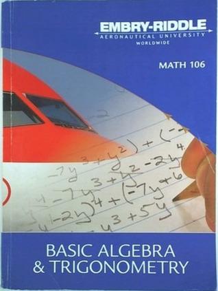 Math 106: Basic Algebra & Trigonometry