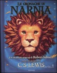 Le cronache di Narnia. Libro pop-up