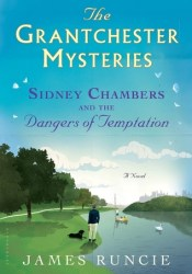 Sidney Chambers and The Dangers of Temptation (The Grantchester Mysteries #5) Pdf Book