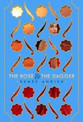 The Rose & the Dagger (The Wrath and the Dawn, #2) Book Pdf