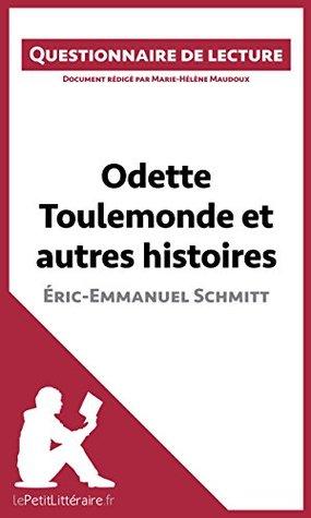Odette Toulemonde et autres histoires d'Éric-Emmanuel Schmitt: Questionnaire de lecture