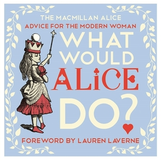 What Would Alice Do?
