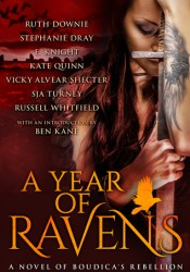 A Year of Ravens: A Novel of Boudica's Rebellion Pdf Book