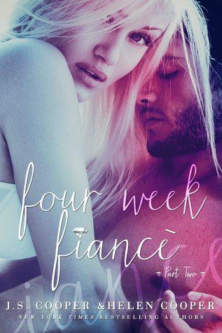 Four Week Fiance 2 (Four Week Fiancé, #2)