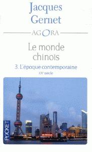Le monde chinois Tome 3: L'époque contemporaine