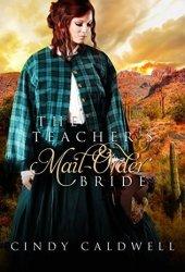 The Teacher's Mail Order Bride (Wild West Frontier Brides #4) Book Pdf