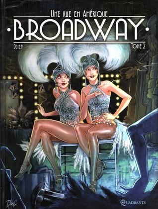 Broadway - Une rue en Amérique Tome 2