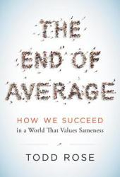 The End of Average: How We Succeed in a World That Values Sameness Book Pdf
