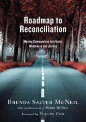Roadmap to Reconciliation: Moving Communities Into Unity, Wholeness and Justice Pdf Book