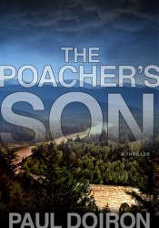 The Poacher's Son (Mike Bowditch, #1) Pdf Book