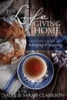 The Lifegiving Home by Sally Clarkson