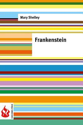 Frankenstein: (low Cost). Limited Edition
