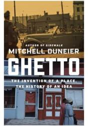 Ghetto: The Invention of a Place, the History of an Idea Pdf Book