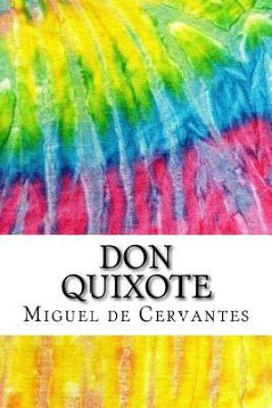 Don Quixote: Includes MLA Style Citations for Scholarly Secondary Sources, Peer-Reviewed Journal Articles and Critical Essays